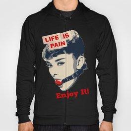Life is Pain Hoody