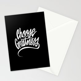 Choose Greatness Stationery Cards