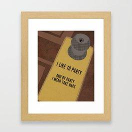 I Like To Party Framed Art Print