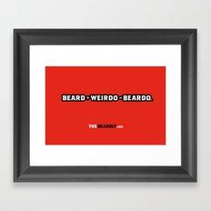 BEARD + WEIRDO = BEARDO. Framed Art Print