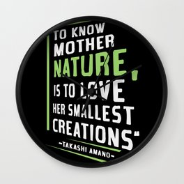 Quote by Takashi Amano Wall Clock