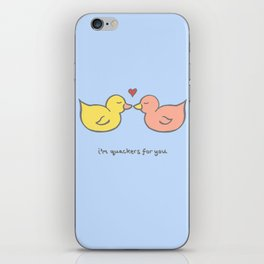 Quackers for you iPhone Skin