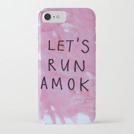 let's run amok iPhone Case
