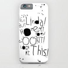 Linda Listen! iPhone 6s Slim Case