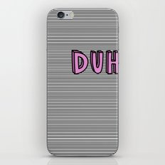 Duh iPhone & iPod Skin