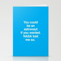 nasa Stationery Cards featuring NASA Told Me So by Emergency Compliment