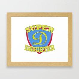 Super Daughter Framed Art Print