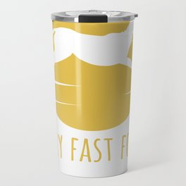 More Than Just Fast Food Very Fast Food Travel Mug