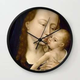 Madonna and Child Rogier van der Weyden Virgin Mary Wall Clock