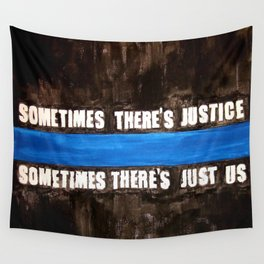 sometimes There's Just Us Wall Tapestry
