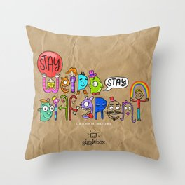 Stay Weird. Stay Different. Throw Pillow