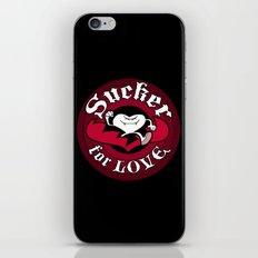 Sucker For Love too iPhone & iPod Skin