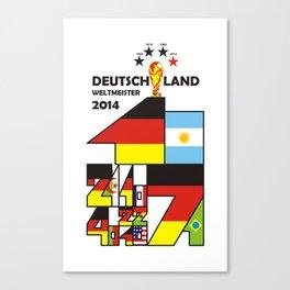 DEUTSCHLAND WELTMEISTER 2014. GERMANY WORLD CHAMPIONS 2014 Canvas Print