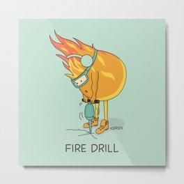 Fire Drill Metal Print
