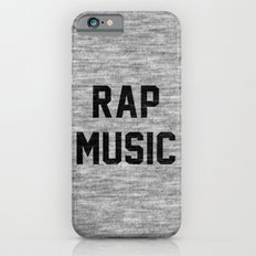 Rap Music Slim Case iPhone 6s