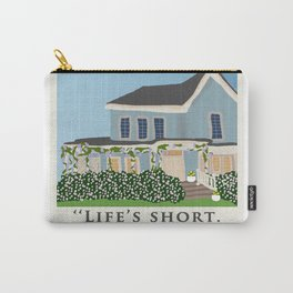 Life's short, talk fast! Carry-All Pouch