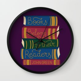 Books Belong to their Readers Wall Clock
