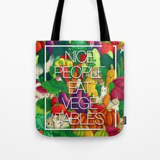 Nice People Eat Vegetables (Feat. Lidija Paradinovic) Tote Bag