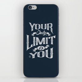 You Only Limit is You iPhone Skin