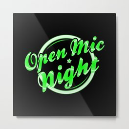 Open Mic Night Florescent Light Metal Print