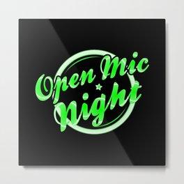 Open Mic Night Florescent Light Metal Print