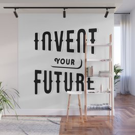 Invent Your Future Wall Mural