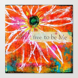 Free to Be ME Canvas Print