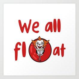 We All Float w/text Art Print