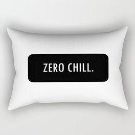 ZERO CHILL. Rectangular Pillow