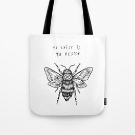 to exist is to resist Tote Bag