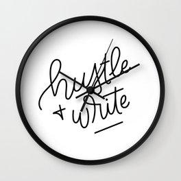 Hustle & Write Wall Clock