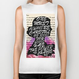 Words have the power to change us Biker Tank