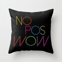 NO POS WOW Throw Pillow