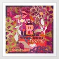 Love Makes a House a Home Art Print