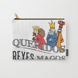 Queridos Reyes Magos Carry-All Pouch