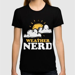 Climate Nature Earth Atmosphere Season Gift Weather Nerd T-shirt