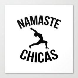 Namaste Chicas Canvas Print