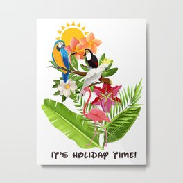 It's Holiday Time! Metal Print