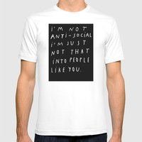 I AM NOT ANTI-SOCIAL Mens Fitted Tee White MEDIUM