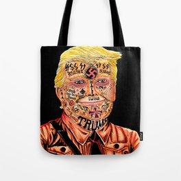 Racist President Tote Bag