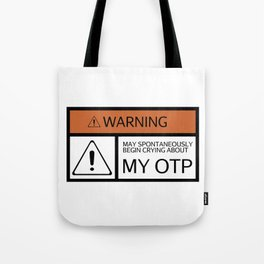 WARNING - My OTP Tote Bag