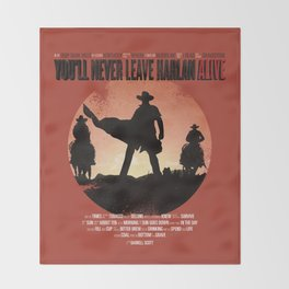 You'll never leave Harlan alive Throw Blanket