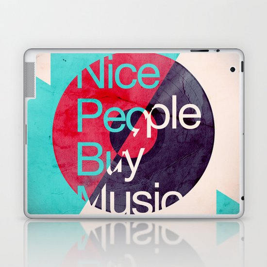 Nice People Buy Music Laptop & iPad Skin