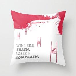 Ski Racing - Winners Train Losers Complain - Red Throw Pillow