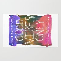 good vibes only Area & Throw Rugs featuring Good Vibes Only by Schatzi Brown