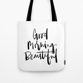 Good Morning Beautiful Brush Script Tote Bag