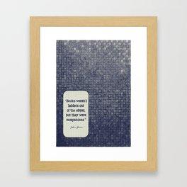 Books Weren't Ladders Framed Art Print