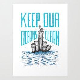 Keep Our Oceans Clean Art Print