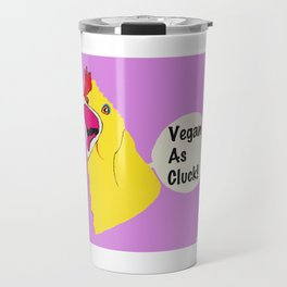 VEGAN AS CLUCK Travel Mug