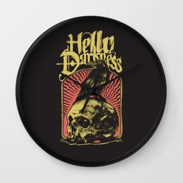 Hello Darkness Wall Clock